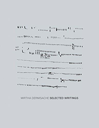 9781938221170: Mirtha Dermisache - Selected Writings