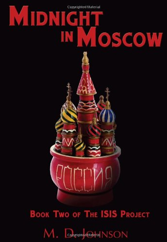 9781938223303: Midnight in Moscow