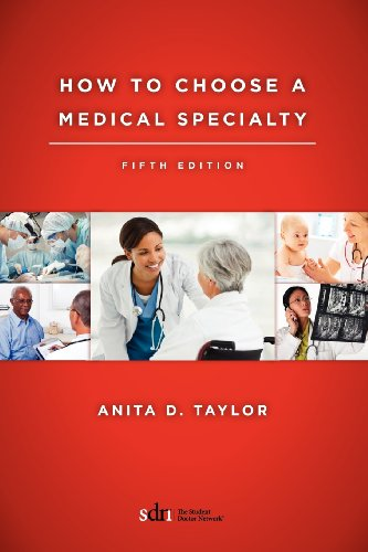 9781938223655: How To Choose A Medical Specialty: Fifth Edition