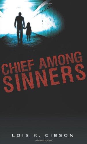 9781938223709: Chief Among Sinners