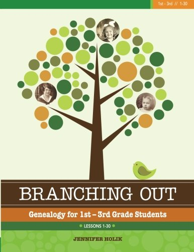 9781938226144: Branching Out: Genealogy for 1st-3rd Grade Students: Lessons 1-30