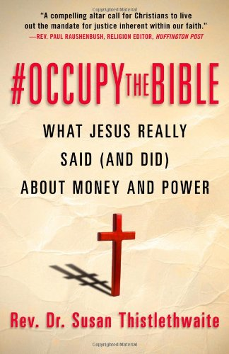 9781938231445: #Occupy the Bible: What Jesus Really Said (and Did) About Money and Power