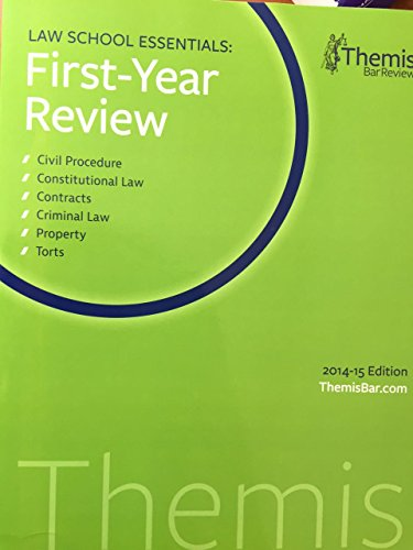 9781938238819: Themis Law School Essentials: First-year Review 2014-15 Edition