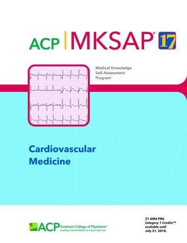 9781938245190: MKSAP (R) 17 Cardiovascular Medicine