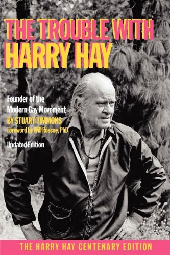 9781938246005: The Trouble with Harry Hay