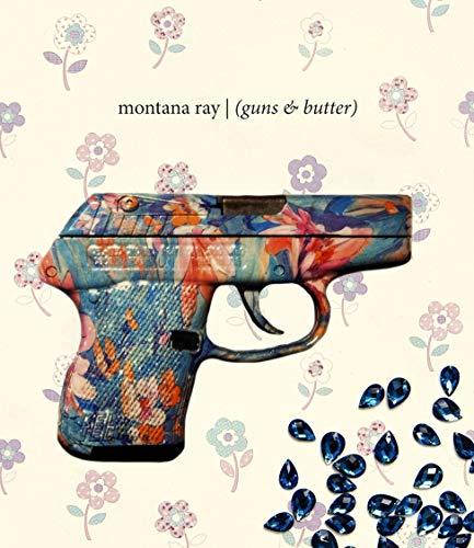 9781938247163: (guns & butter)