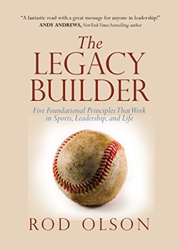 9781938254451: The Legacy Builder