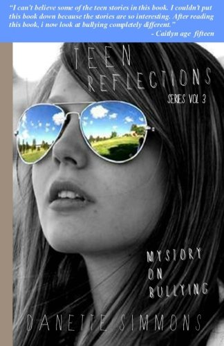 9781938262012: Teen Reflections: On bullying (Volume 3)