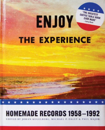 9781938265044: Enjoy the Experience: Homemade Records 1958-1992