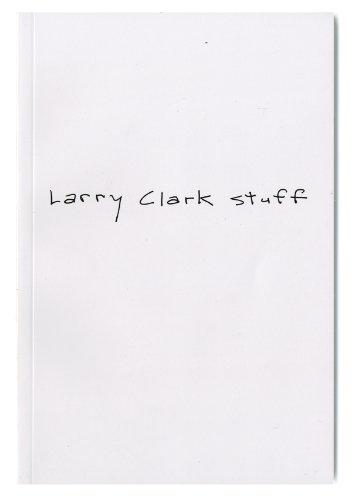 9781938265150: Larry Clark Stuff