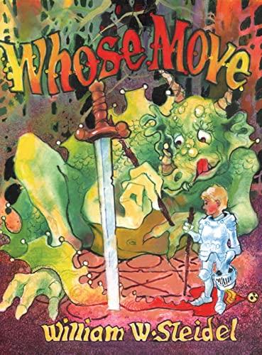 9781938281464: Whose Move: A Dragon's Tale