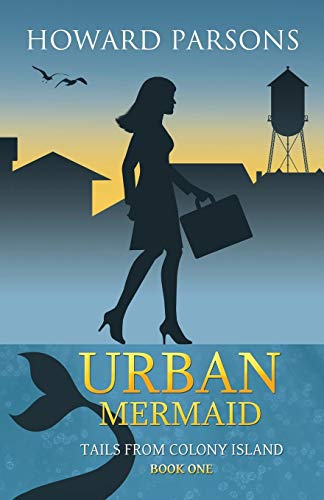 9781938281723: Urban Mermaid: Tails From Colony Island, Book One (Volume 1)