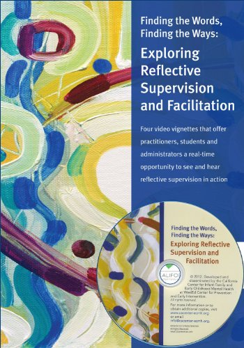 9781938287138: Finding the Words, Finding the Ways: Exploring Reflective Supervision and Facilitation (DVD and Manual)