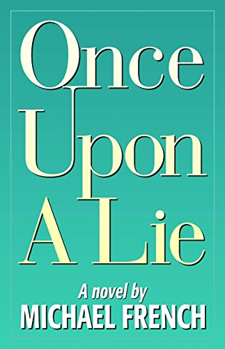 Once Upon a Lie: Michael French