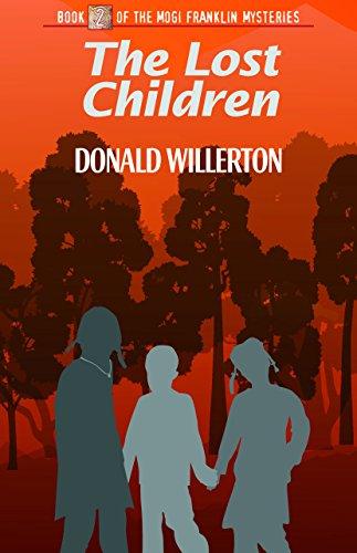The Lost Children (Mogi Franklin Mysteries): Willerton, Donald