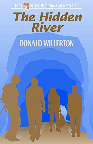 The Hidden River (The Mogi Franklin Mysteries): Willerton, Donald
