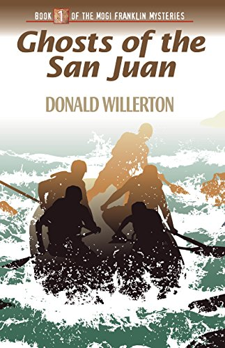 Ghosts of the San Juan: Book 1: Willerton, Don