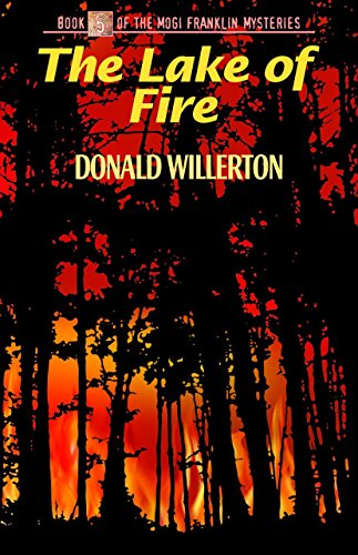 The Lake of Fire (The Mogi Franklin: Willerton, Donald