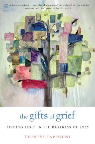 9781938289095: The Gifts of Grief: Finding Light in the Darkness of Loss