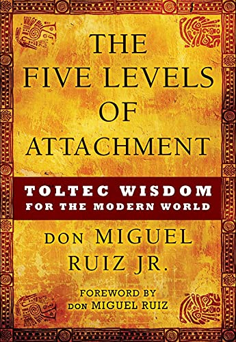 9781938289453: The Five Levels of Attachment