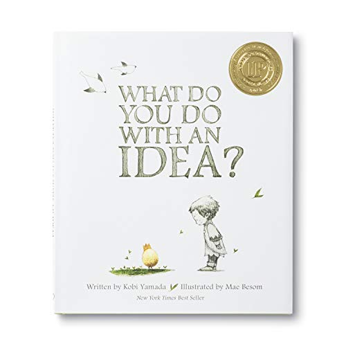 What Do You Do With an Idea? 9781938298073 A New York Times Best Seller and award-winning book, What Do You Do With an Idea? is for anyone who's ever had a big idea. This is the s