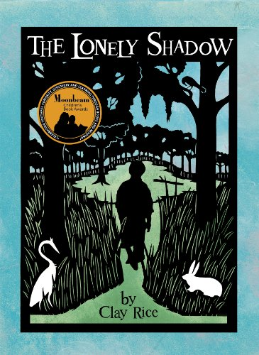9781938301087: The Lonely Shadow