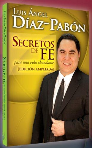9781938310096: Secretos de fe (Edición ampliada)