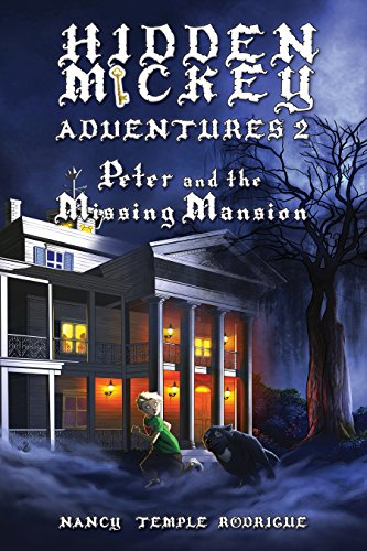 9781938319013: HIDDEN MICKEY ADVENTURES 2: Peter and the Missing Mansion (volume 2)
