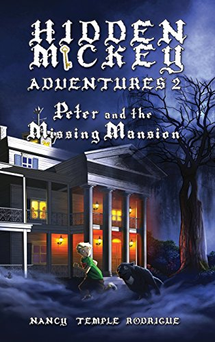 9781938319198: HIDDEN MICKEY ADVENTURES 2: Peter and the Missing Mansion