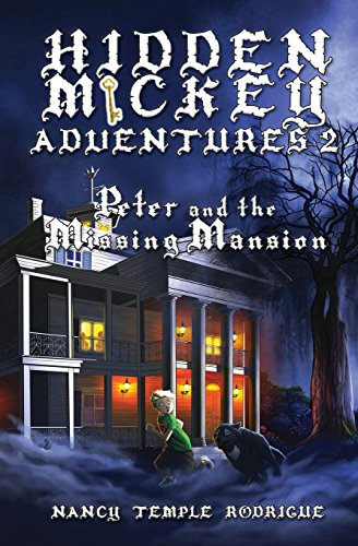 9781938319310: Hidden Mickey Adventures 2: Peter and the Missing Mansion