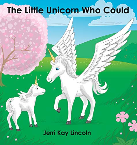 9781938322334: The Little Unicorn Who Could