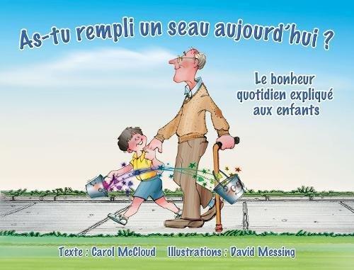 9781938326080: As-tu rempli unseau aujourd'hui? : Le bonheur quotidien expliqué aux enfants (French Edition)