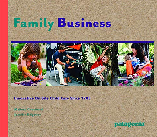 9781938340536: Family/Business: A Visual Guide to Patagonia's Child Development Center