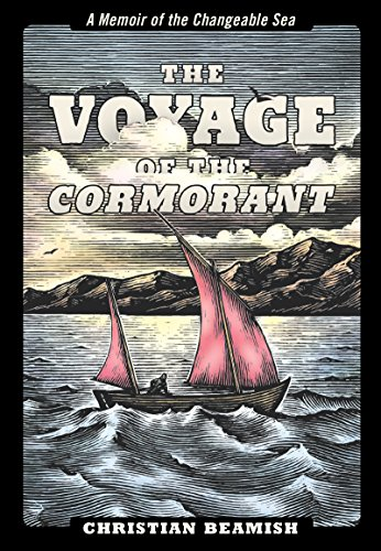 9781938340666: The Voyage of the Cormorant: A Memoir of the Changeable Sea
