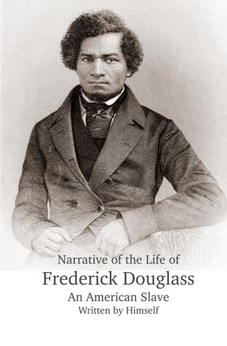 9781938357046: Narrative of the Life of Frederick Douglass, An American Slave, Written by Himself