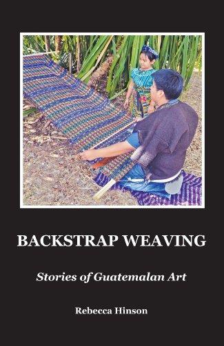 9781938360046: Backstrap Weaving: Stories of Guatemalan Art