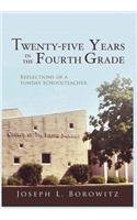 9781938366277: Twenty-Five Years in the Fourth Grade: Reflections of a Sunday Schoolteacher