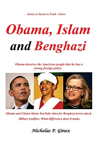 9781938366574: Obama, Islam and Benghazi