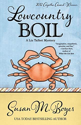 9781938383045: Lowcountry Boil (A Liz Talbot Mystery) (Volume 1)