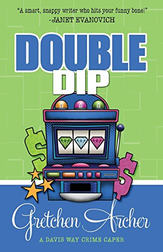 9781938383946: Double Dip (A Davis Way Crime Caper) (Volume 2)