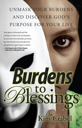 Burdens to Blessings: Crabill, Kim