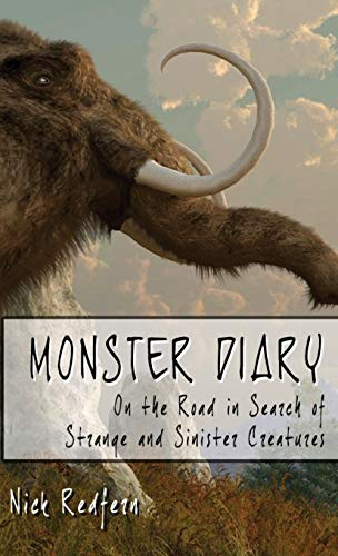 9781938398094: Monster Diary: On the Road in Search of Strange and Sinister Creatures