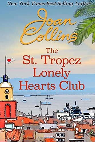 9781938402562: The St. Tropez Lonely Hearts Club