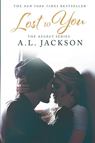 9781938404788: Lost to You (The Regret Series)