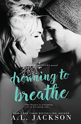 9781938404955: Drowning to Breathe (Bleeding Stars) (Volume 2)