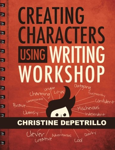 Creating Characters Using Writing Workshop: Christine DePetrillo