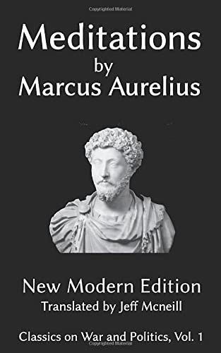 9781938412233: Meditations of Marcus Aurelius: New Modern Edition (Classics on War and Politics)