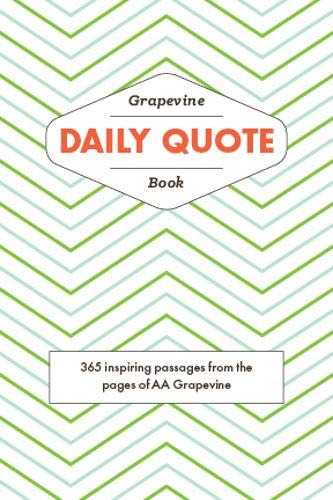 9781938413346: Grapevine Daily Quote Book - 365 Inspiring Passages From the Pages of Aa Grapevine