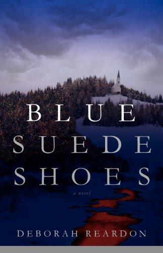 Blue Suede Shoes: Reardon, Deborah