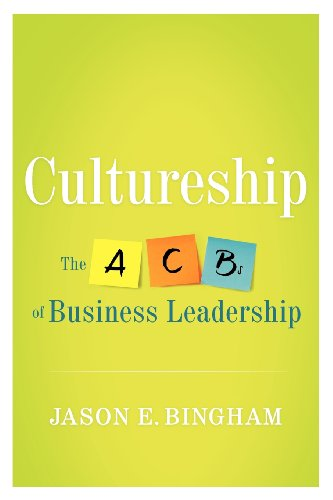 9781938416187: Cultureship: The ACBs of business leadership
